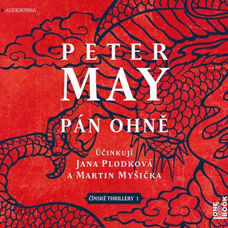 Prvá kniha zo série čínskych thrillerov oceňovaného spisovateľa Petra Maye vyšla ako audiokniha Pán ohně, v ktorej neustále sa hašteriace medzinárodné čínsko-americké duo pátračov stvárnili herci Martin Myšička a Jana Plodková