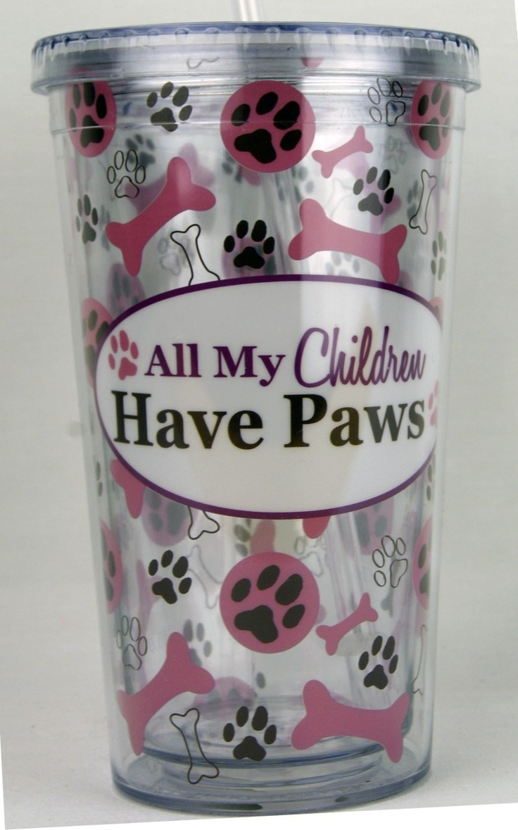LimeDiva - All Of My Children Have Paws Double Wall Insulated Tumbler w Straw, $7.99 (http://www.limediva.com/all-of-my-children-have-paws-double-wall-insulated-tumbler-w-straw/)