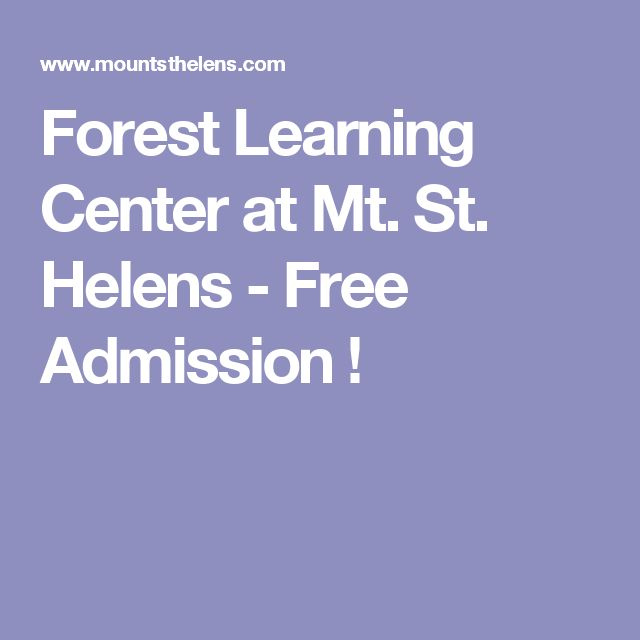 Forest Learning Center at Mt. St. Helens - Free Admission !