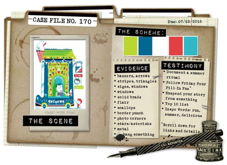 Case File No. 170 {Case closes on July 23, 2015} - CSI: Color, Stories, Inspiration