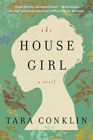 The House Girl: A Novel (P.S.)