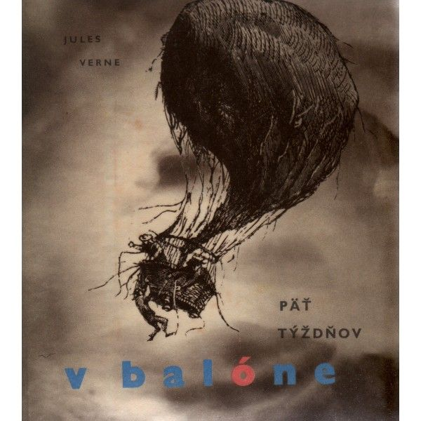 Verne Jules: Päť týždňov v balóne - Mladé letá, Bratislava, 1967