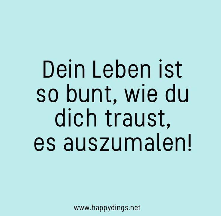 Quote | Zitate | Zitat | Zitat deutsch | Worte | Words | Weisheit | Motto | Psyc… – Happy Dings – Happiness & DIY