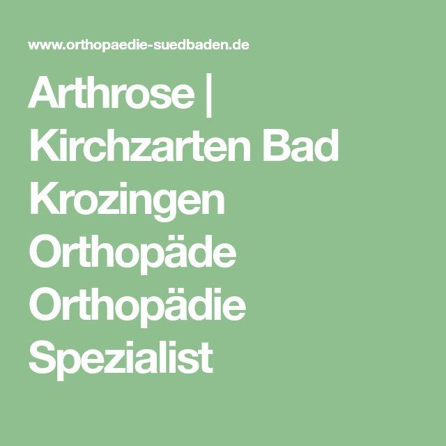 Arthrose   Kirchzarten Bad Krozingen Orthopäde Orthopädie Spezialist