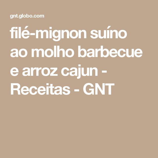 filé-mignon suíno ao molho barbecue e arroz cajun - Receitas - GNT