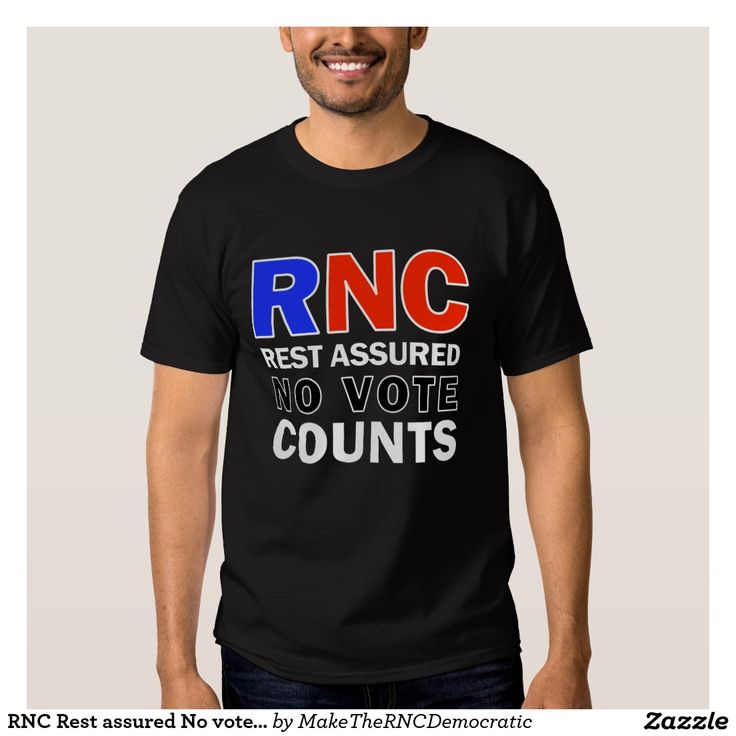RNC Rest assured No vote Counts Men's T-Shirts