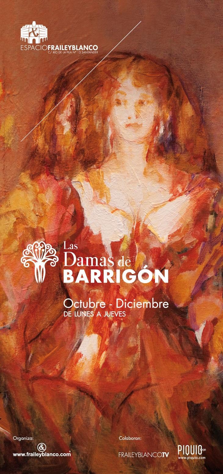 """Cartel de Inauguración de """"Las Damas de Barrigón"""". Hoy, en Espacio Fraile y Blanco."""