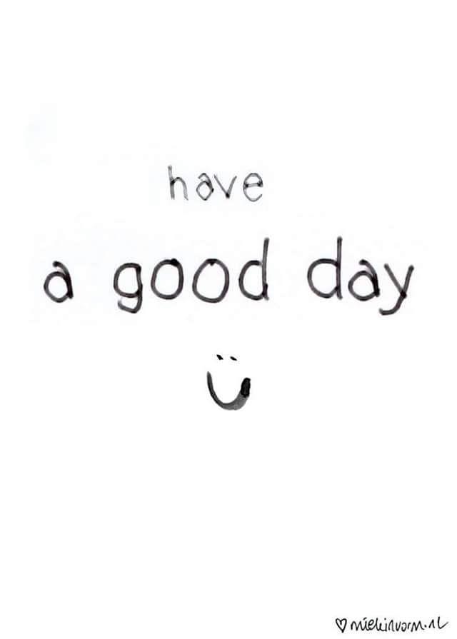 Significado: tenha um bom dia
