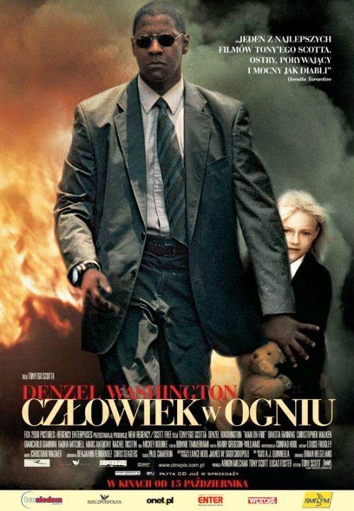 Człowiek w ogniu reż. Tony Scott