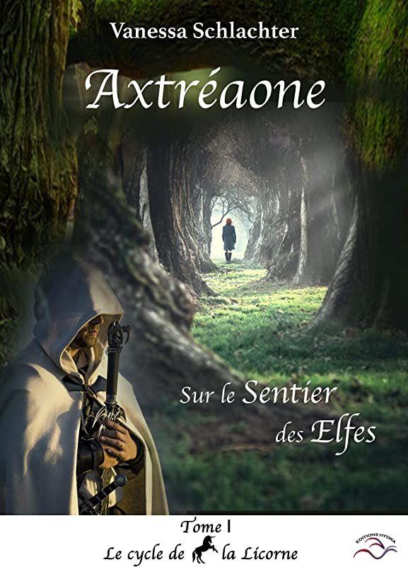 Telecharger Axtreaone Sur Le Sentier Des Elfes Tome I De Vanessa Schlachter Et Michal Szlazac In 2020 Ebook Tome Free Reading