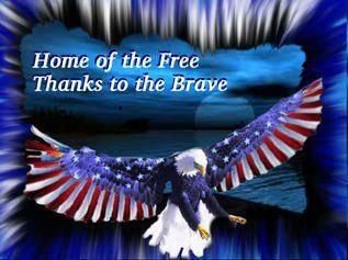 Home of the Free Thanks to the brave