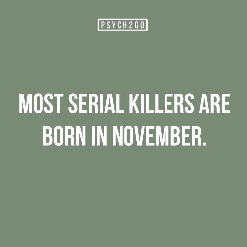 Most Serial Killers Are Born in November: