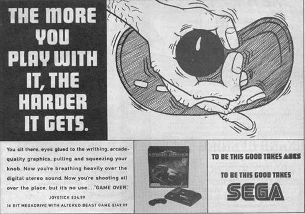 """Sega - """"The more you play with it, the harder it gets""""."""