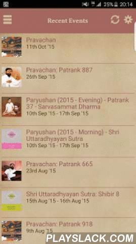 Sadguru Enlightens  Android App - playslack.com ,  Sadguru Enlightens AppThis App will allow us to view and download Pujya Gurudevshri Rakeshbhai's ​enlivening pravachans and elevating events anywhere in the world. It is ideal for those who are constantly on the move enabling them to receive spiritual nourishment no matter where they are.The Sadguru Enlightens App will facilitate the viewing and downloading of:- Shibirs held at Shrimad Rajchandra Ashram, Dharampur- Pravachans in MumbaiThe…