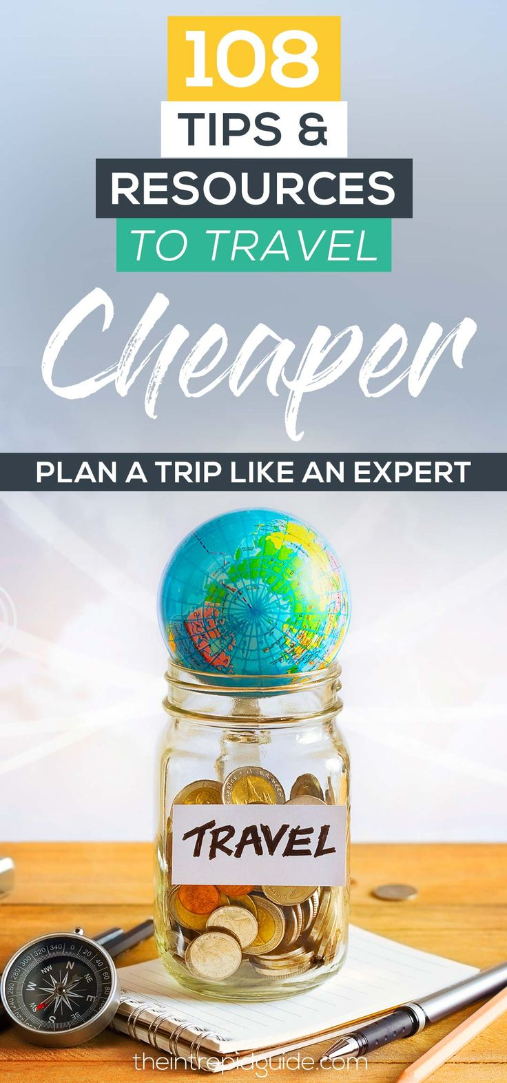 How to Travel Cheap: 108 Travel Resources