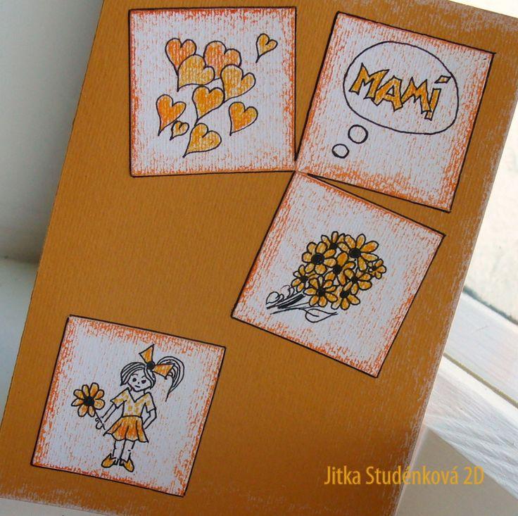 Mamííííí, kytičku jsem pro tebe natrhala abych ti ji dala k tvému svátku! Přání ze strukturovaného papíru vyšší gramáže a originálu autorské kresby (liner, akvarelové pastelky, olejové pastely). Přání je bez textu a je pro něj uvnitř připraven bílý papír. Vzhledem k použití originálu kresby pouze 1ks. Rozměry 14x10,5 cm