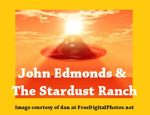 John Edmonds and the Stardust Ranch