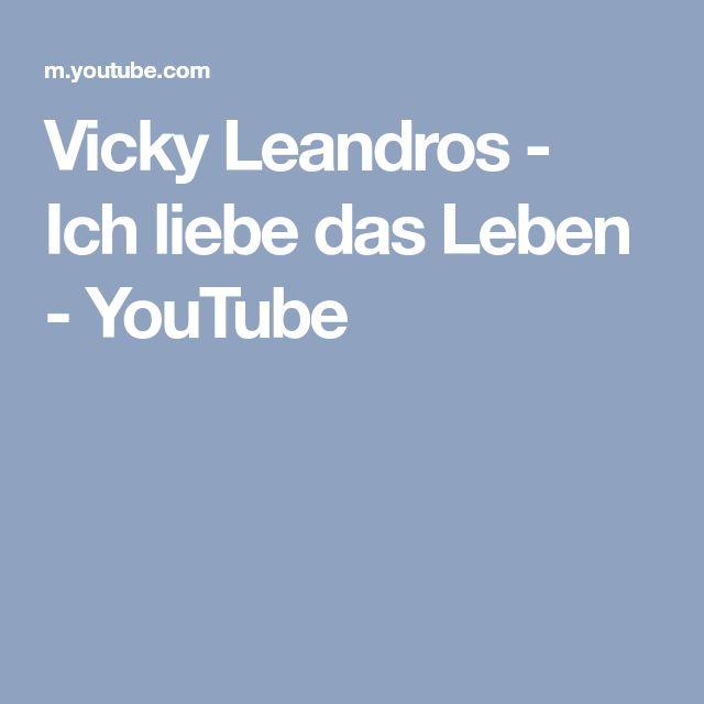 Vicky Leandros - Ich liebe das Leben - YouTube
