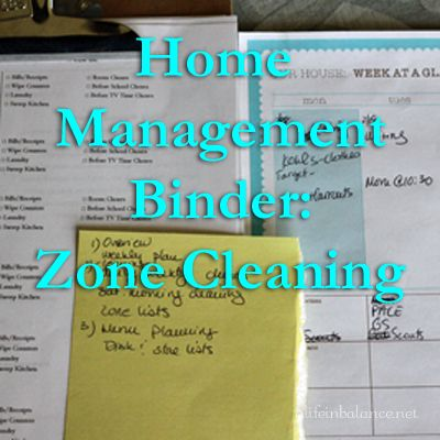 home management binder: zone cleaning lists | alifeinbalance.net
