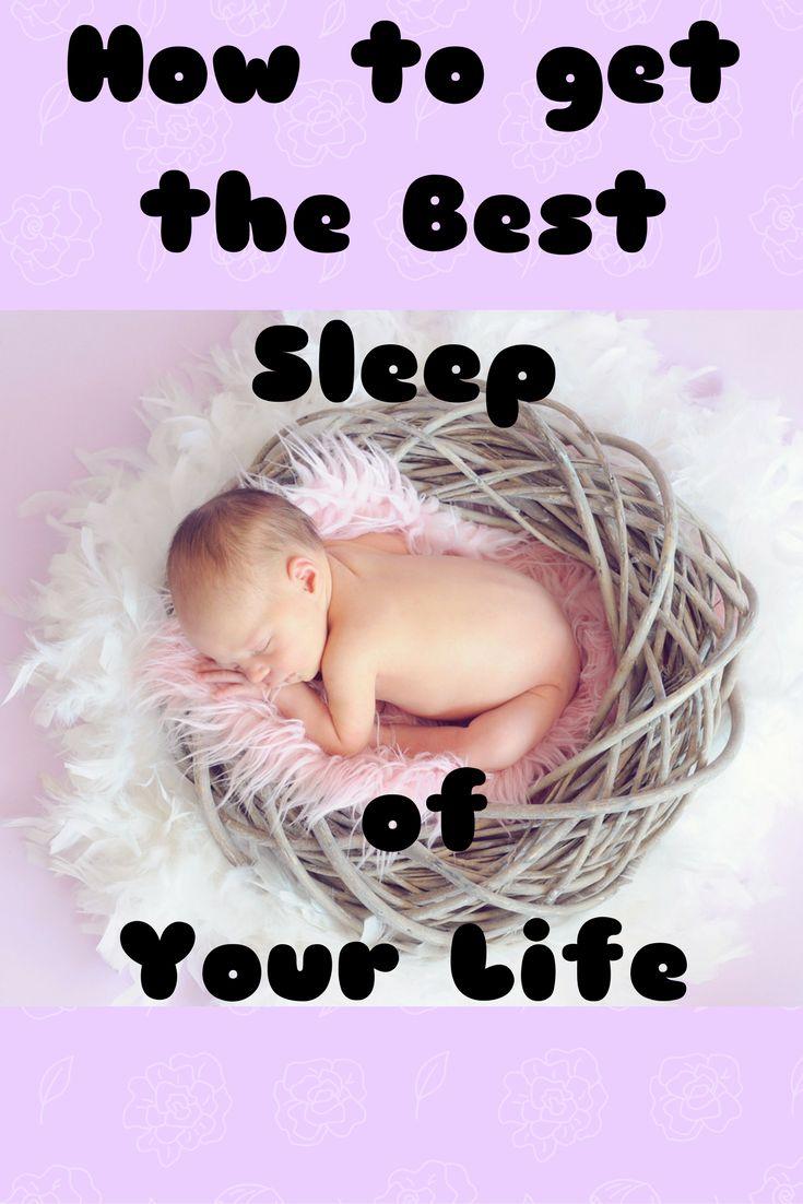 How to get the best sleep ever #baby #sleep