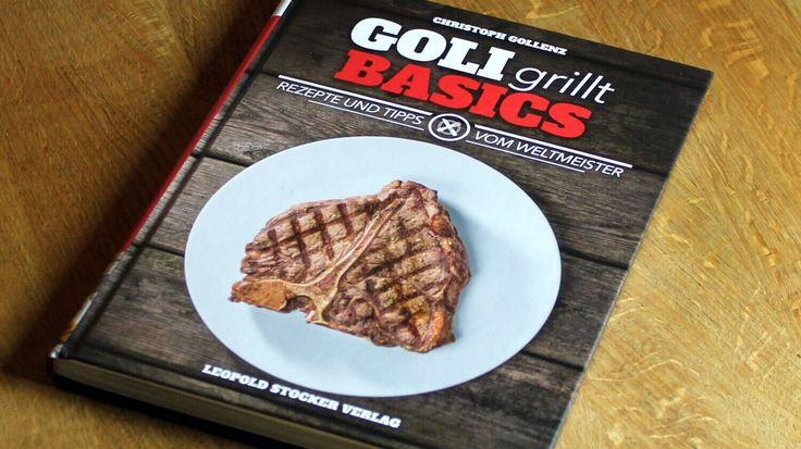 """Christoph Gollenz ist Grillweltmeister und präsentiert mit seinem Werk """"GOLI grillt - Basics"""" sein erstes Grillbuch. Ich habe es mir angesehen."""