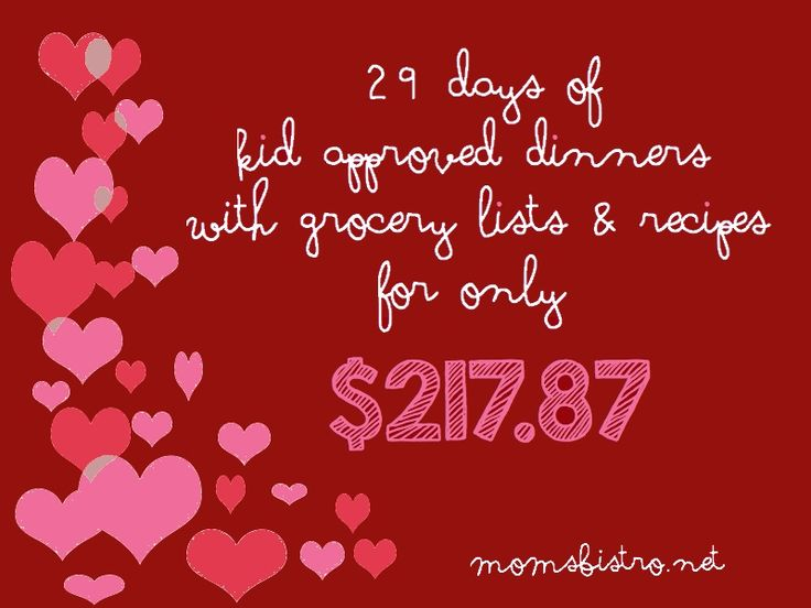 29 days of kid approved dinners for only $218 with FREE printable grocery lists and recipes!