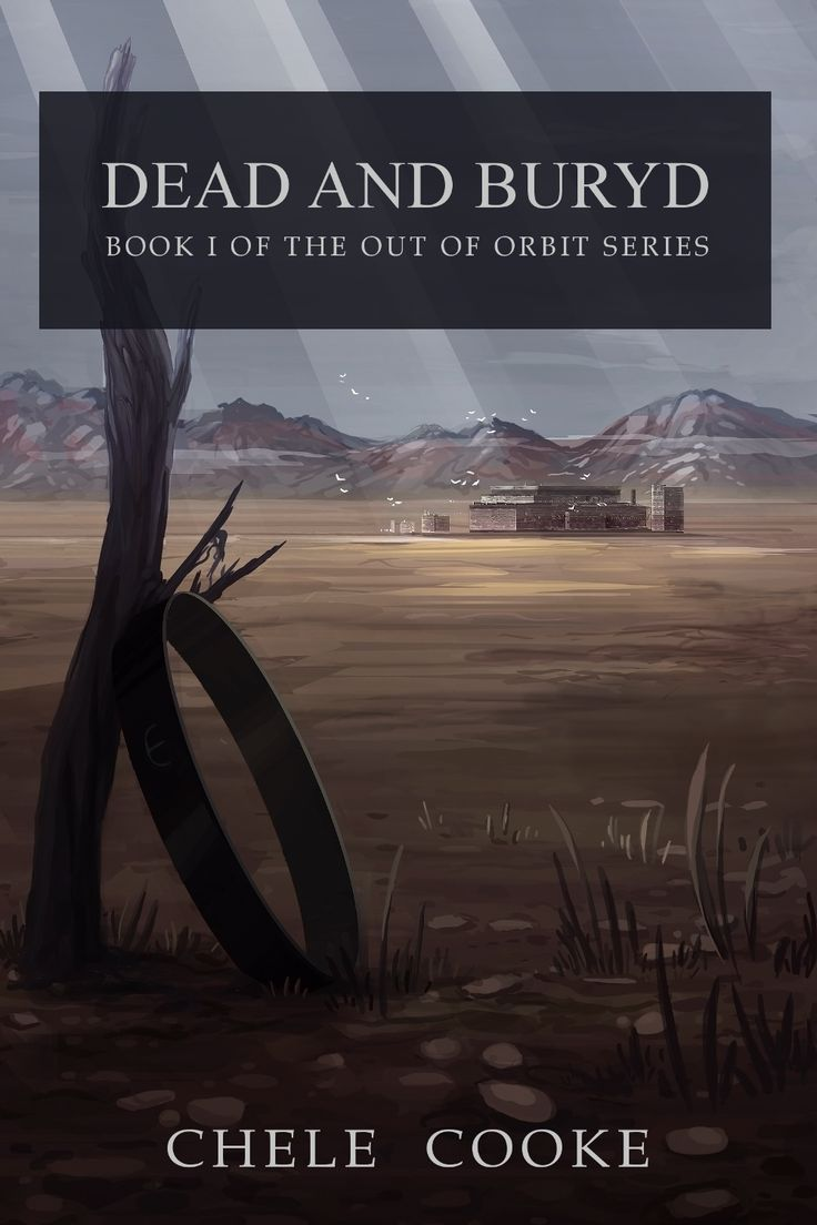 The official cover for Dead and Buryd, the first book in the Out of Orbit series. Artwork by Mia H.
