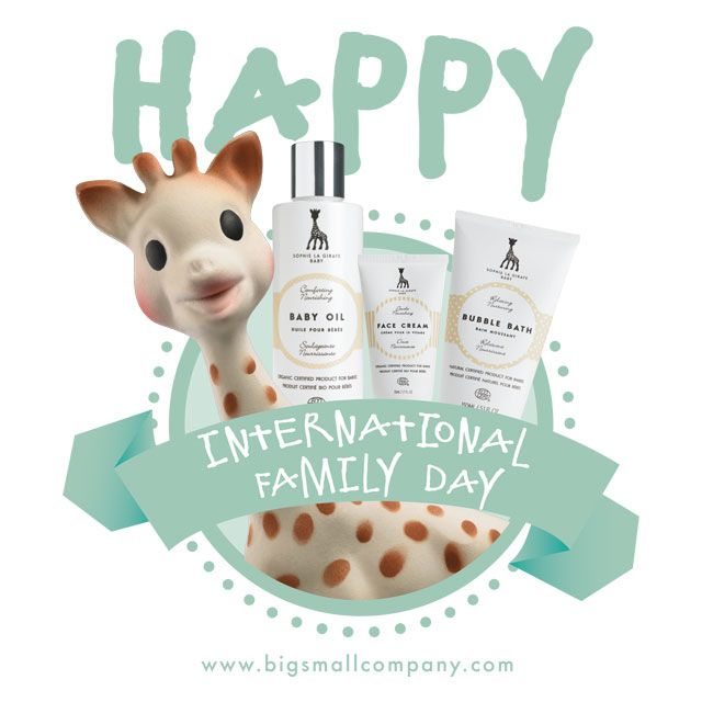 Happy International Day of Families!   From Sophie la girafe Cosmetics and our Nordic distributor Big Small Company.com