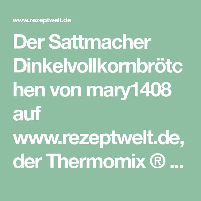 Der Sattmacher Dinkelvollkornbrötchen von mary1408 auf www.rezeptwelt.de, der Thermomix ® Community