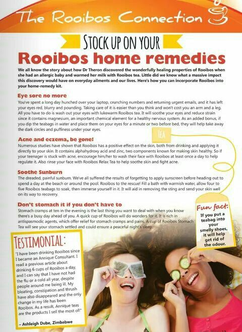 Rooibos Tea home remedies for sore eyes; acne and eczema; sunburn and stomach cramps.