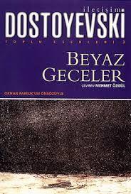 F. M. Dostoyevski - Beyaz Geceler