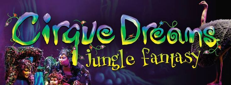 Cirque Dreams Jungle Fantasy Fri Jan 20~7:30 PM  Berglund Center Created and directed by Neil Goldberg, CIRQUE DREAMS JUNGLE FANTASY is an exotic encounter inspired by nature's unpredictable creations that are brought to life by an international cast of soaring aerialists, spine-bending contortionists, acrobats, jugglers and musicians.