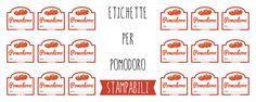 6 tipi di etichette per barattoli di pomodoro da stampare, utili per conserve, salse o passate di pomodori fatte in casa.