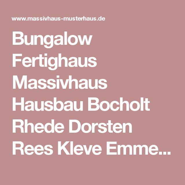 Bungalow Fertighaus Massivhaus Hausbau Bocholt Rhede Dorsten Rees