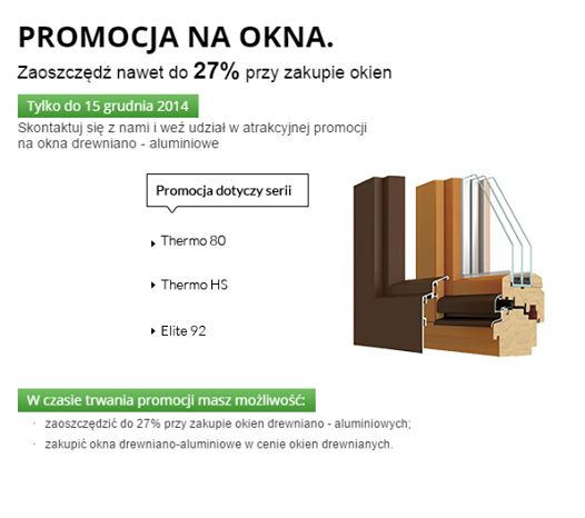 Zaoszczędź nawet do 27% przy zakupie okien! Każdy, kto do 15 grudnia złoży zamówienie na drewniane okna ELITE92, THERMO80, THERMO HS, będzie mógł otrzymać nakładkę aluminiową bez żadnych dodatkowych opłat. Skontaktuj się z nami już teraz! http://sokolka.com.pl/  Promocja nie łączy się z innymi akcjami. #Sokółka #OknaDrewniane #Promocja