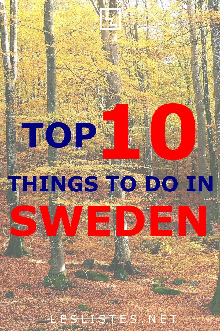 Sweden Is A Scandinavian Country With 1 000s Of Inland Lakes And Coastal Islands Check Out The Top 10 Things To Do In Swe Sweden Travel Sweden Europe Holidays