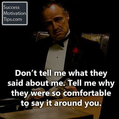 """Don't tell me what they said about me. Tell me why they were so comfortable to say it around you."" - Quotes about loyalty and betrayal"