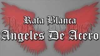 angel de acero en español rata blanca - YouTube