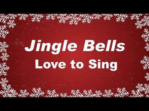 Jingle Bells | Kids Christmas Songs | Children Love to Sing