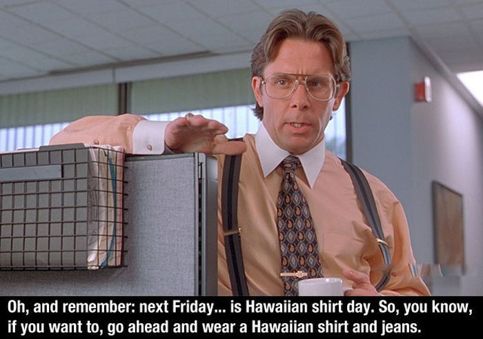Office Space quotes are a a hilarious study of office life. Take a look at this collection of quotes here.