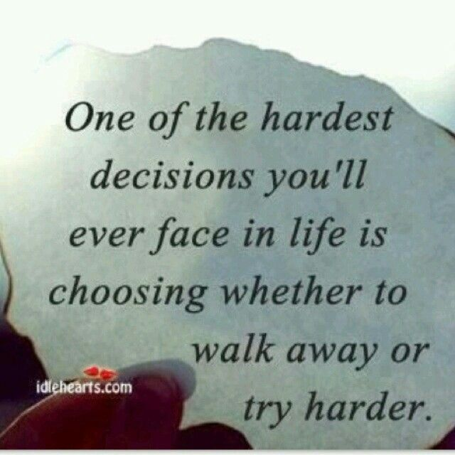 Quotes About Tough Decisions: 17 Best Ideas About Hard Decisions On Pinterest