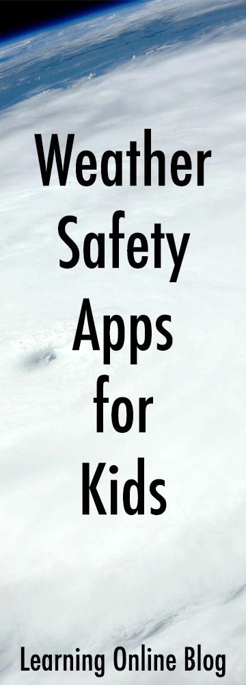 These weather safety apps can help your kids know what to do when bad weather strikes.