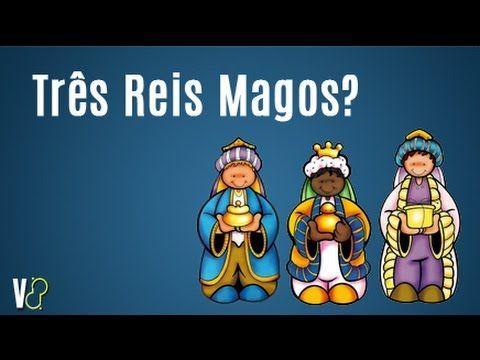 """Você Sabia:  """"Três Reis"""" Magos?"""