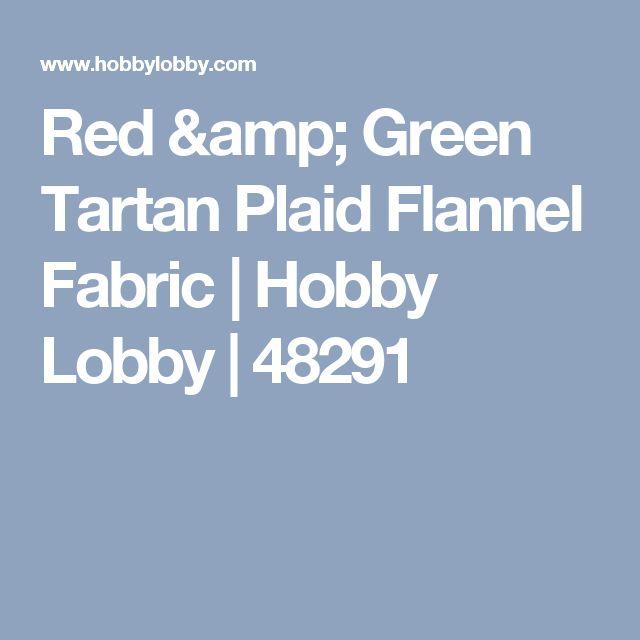 Red & Green Tartan Plaid Flannel Fabric | Hobby Lobby | 48291