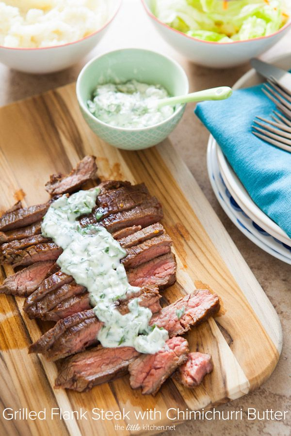 Grilled Flank Steak with Chimichurri Butter from thelittlekitchen.net @TheLittleKitchn   Julie