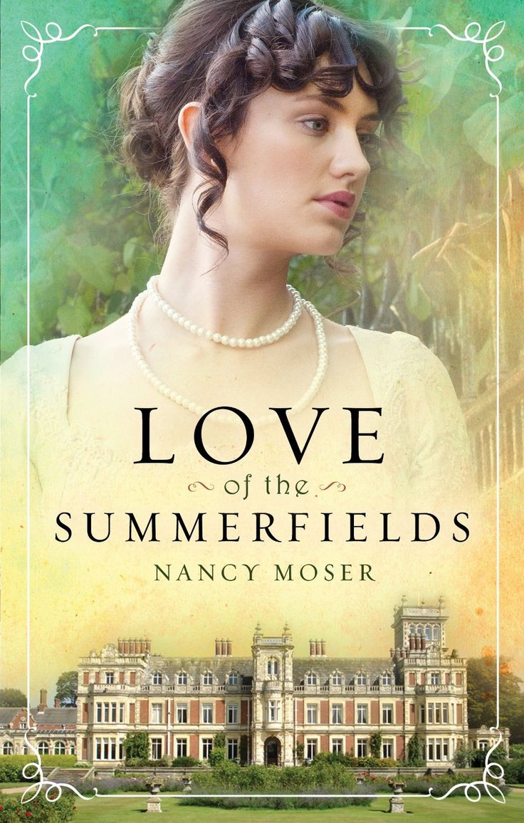 Nancy Moser - Love of the Summerfields