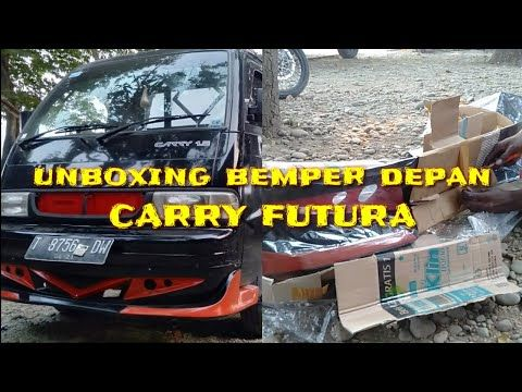 Unboxing Bemper Depan Carry Futura Dan Pemasangan Youtube Unboxing Carry On Channel