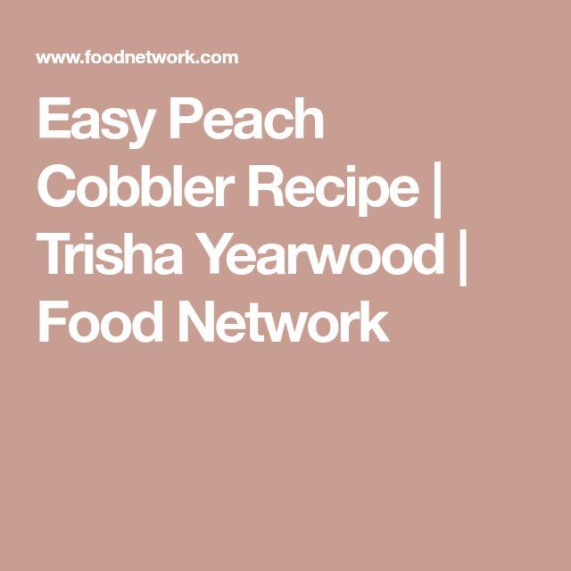 Easy Peach Cobbler Recipe | Trisha Yearwood | Food Network