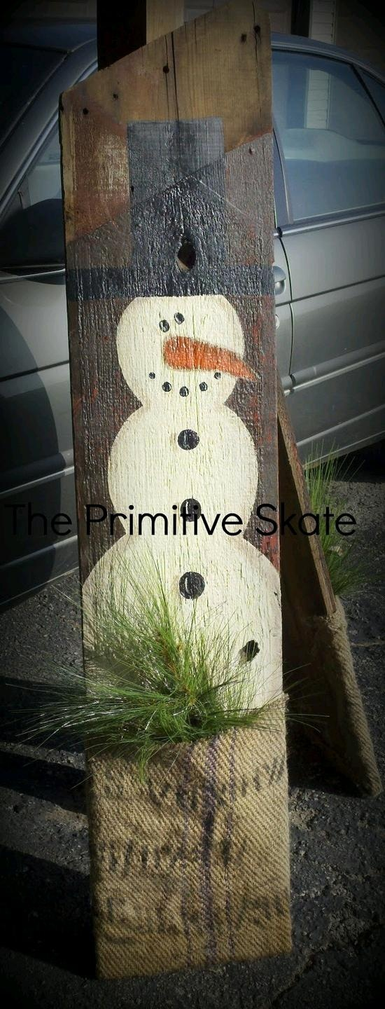 Old Barn Board  Burlap Bag...re-purposed into a primitive snowman decoration.  Paint a snowman onto the piece of barn wood, cut a burlap bag in half  staple to the bottom to create a pocket and add some pine branches.  So awesome...The Primitive Skate.  Instructions included.