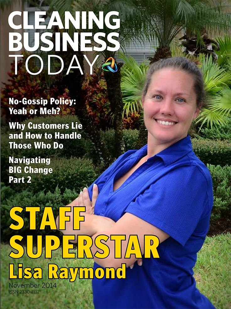 On the November cover of Cleaning Business Today is Lisa Raymond, winner of the 2014 ARCSI President's Award. Lisa went from part-time cleaner to operations manager in just one year